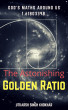 The Astonishing GOLDEN RATIO by Utkarsh Singh Khokhar