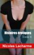 Histoires érotiques, tome 6: infidélités by Nicolas Lacharme