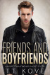 Friends and Boyfriends by T.T. Kove