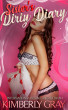 Sister's Dirty Diary by Kimberly Gray