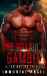 The Villain's Gambit: Alien Mating Frenzy (Book 4) by Immortal Angel