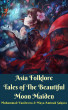 Asia Folklore Tales of The Beautiful Moon Maiden by Muhammad Vandestra