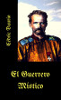 El Guerrero Místico by Oscar Luis Rigiroli