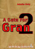 A Gate For Gran Two by Bakerman