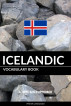 Icelandic Vocabulary Book: A Topic Based Approach by Pinhok Languages