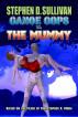 Canoe Cops vs. the Mummy by Stephen D. Sullivan