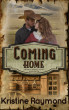 Coming Home (Hidden Springs Book Eight) by Kristine Raymond