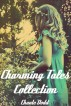Charming Tales Collection by Chante Dodd