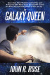 The Galaxy Queen by John R. Rose