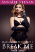 Marla's Dirty Desires 1: Break Me (Femdom Erotica) by AnnaLee Keenan