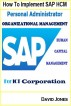 How to Implement SAP HCM- Personal Administrator and Organizational Management Processes for ICT Corporation by David Jones