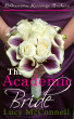 The Academic Bride: Billionaire Marriage Brokers by Lucy McConnell
