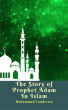 The Story of Prophet Adam In Islam by Muhammad Vandestra