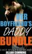 Her Boyfriend's Daddy Bundle by Jillian Cumming