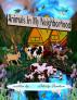 Animals In My Neighborhood by Mamba Books & Publishing