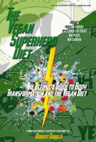 The Vegan Superhero Diet: The Ultimate Guide to Body Transformation and the Vega