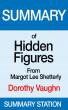 Hidden Figures  (Dorothy Vaughan) | Summary by Summary Station