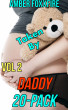 Taken By Daddy 20-Pack Vol 2 by Amber FoxxFire