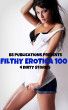 Filthy Erotica 100 - 4 Dirty Stories by BS Publications