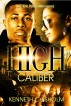 High Caliber by Kenneth Chisholm