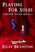 Playing for Soles by Ellay Branton