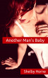 Another Man's Baby by Shelby Horne