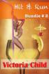 Hit & Run Bundle #2 by Victoria Child