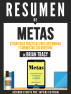 Metas: Estrategias Prácticas Para Determinar Y Conquistar Sus Objetivos - Resumen Del Libro De Brian Tracy by Sapiens Editorial