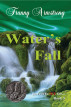 Water's Fall by Franny Armstrong