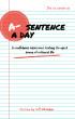 A Sentence A Day by Jeff C. Whitaker