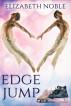 Edge Jump by Elizabeth Noble
