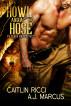 Howl and a Hose by Caitlin Ricci & A.J. Marcus