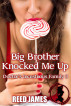 Big Brother Knocked Me Up (Doctor's Incestuous Harem 3) by Reed James