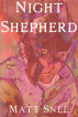 Night Shepherd by Matthew Snee