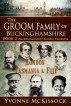 The Groom Family of Buckinghamshire London Tasmania & Fiji    BOOK 2  Buckinghamshire London Tasmania by Yvonne McKissock