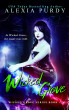 Wicked Grove (Wicked Grove Series Book 1) by Alexia Purdy