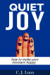 Quiet Joy; How to make your Introvert Happy by C J Lunn