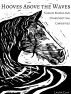 Hooves Above The Waves: Tales Of Kelpies And Other Scottish Curiosities by Laura Clay