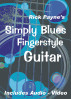 Rick Payne's Simply Blues Fingerstyle Guitar by Rick Payne