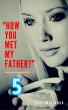 How You Met My Father 5 by Luis Smietanka