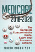 Medicare 2018-2020 The Complete Comprehensive Guide by Mario Robertson