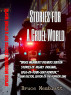 Stories for a Cruel World :16 Horrific Tales by Bruce Memblatt by Bruce Memblatt