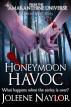 Honeymoon Havoc by Joleene Naylor
