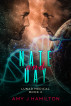 Nate and Day (Lunar Medical Book 2) by Amy J Hamilton
