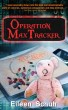 Operation MaxTracker by Eileen Schuh
