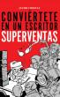 Conviértete en un autor superventas by Javier Cosnava