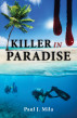 Killer In Paradise by Paul Mila