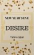 New Year's Eve Desire by Tahira Iqbal
