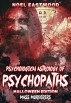 Psychological Astrology of Psychopaths: Mass Murderers - Halloween Edition by Noel Eastwood