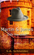Martin & James Visit The Witch by S.A. Schneider